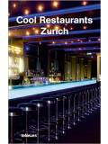 Cool Restaurants - Zurich