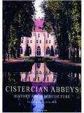 Cistercian Abbeys: History and architecture
