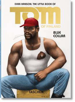 The Little Book of Tom: Blue Collar